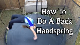 How To Do A Back Handspring - Gymnastics Skills with Bethany G