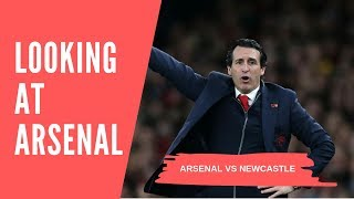 Arsenal Vs Newcastle United | Looking At A Difficult Fixture