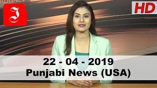 News Punjabi USA 22nd April 2019