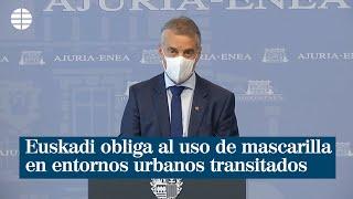 Euskadi obliga al uso de mascarilla en entornos urbanos transitados