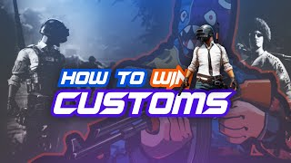 HOW TO WIN CUSTOMS || Complete guide how professionals play tournaments || 25 mins OF PURE KNOWLEDGE