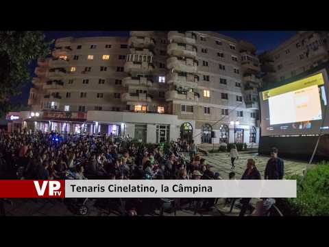 Tenaris Cinelatino, la Câmpina