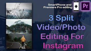 How to edit split Videos for Instagram | 3 Videos in one screen for story