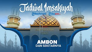 Jadwal Imsakiyah Ramadan 2021 Kementerian Agama untuk Wilayah Ambon Maluku dan Sekitarnya