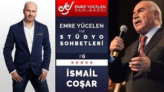 Hodja Ismail Cosar - Studio Talks With Emre Yucelen # 6