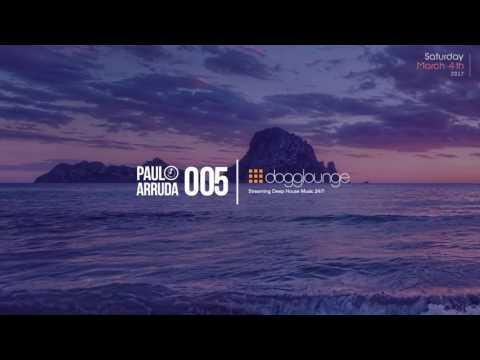 DJ Paulo Arruda LIVE on Dogglounge Deep House Radio – Podcast 05