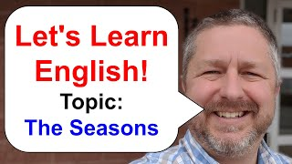 Let's Learn English! Topic: The Seasons