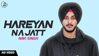 Hareyan Na Jatt  Navi Singh