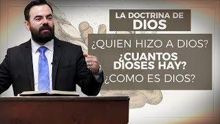 La Doctrina de Dios (Bautista Fundamental)