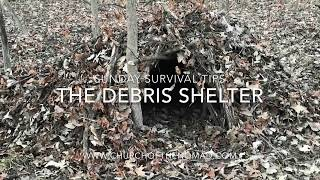 Sunday Survival Tips - Debris Shelter