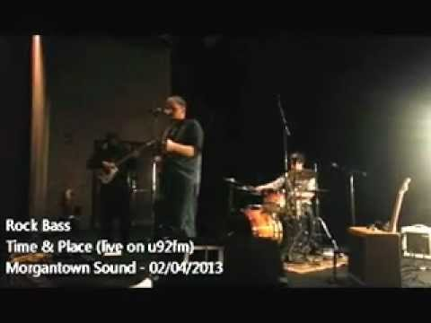 Rock Bass- Time and Place (live at u92fm)