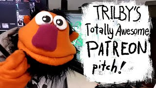 Trilby's totally awesome 2&40 Patreon pitch