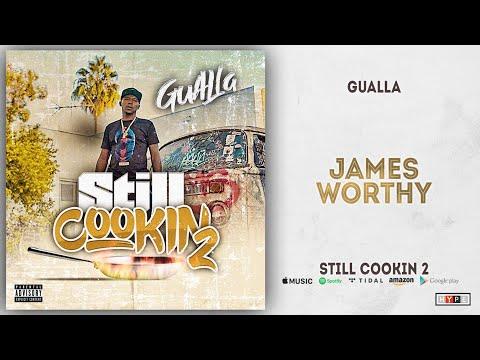 Gualla - James Worthy (Still Cookin 2)