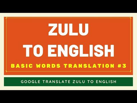 Zulu to English Basic Words Translation #3 | Zulu to English Translator Google
