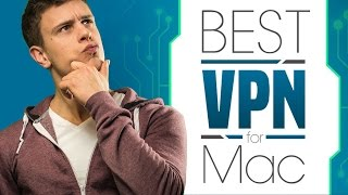 5 Best VPN For Mac 2016 Edition