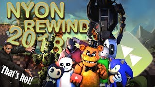 -Nyonthecat Rewind 2018 - (FNaF, Sonic, FNaF again and more)