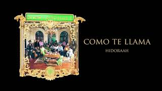 Young Stoner Life & HiDoraah - Como Te Llama [Official Audio]