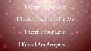 I Receive w/ lyrics by Israel Houghton