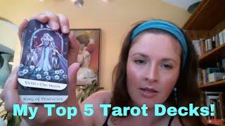 My Top 5 Tarot Decks
