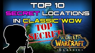 TOP 10 Secret Locations in Classic WoW!