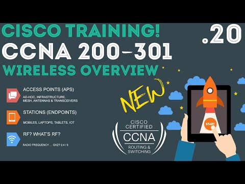 Cisco - CCNA Certification 200-301 - Wireless Overview .20 ...