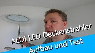 Aldi LED Deckenstrahler - Aufbau und Test - für ca 40 € zu haben bei Aldi