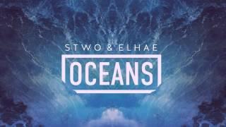 Stwo ft Elhae - Oceans