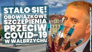 Stało się! Obowiązkowe szczepienia przeciw Covid-19 w Wałbrzychu! Analiza