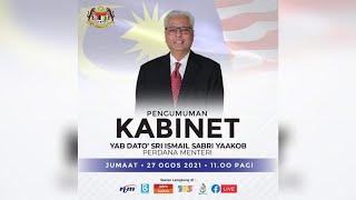 Secara Langsung Pengumuman Kabinet oleh YAB Dato' Sri Ismail Sabri bin Yaakob, Perdana Menteri Malaysia