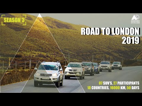ROAD TO LONDON 2019: INDIA TO LONDON BY ROAD | 18 COUNTRIES | 7 SUVs | 27 PARTICIPANTS | ROAD TRIP