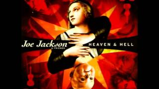 Joe Jackson - Heaven & Hell - Passacaglia / A Bud and a Slice