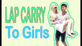 PIGGY BACK CARRY PART 3 | BOYS GIVING GIRLS LAP CARRY IN THE PUBLIC | PICKING UP GIRILS