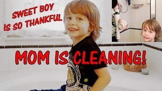 Too cute! 4-year-old grateful that Mom is cleaning!