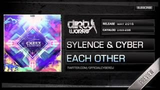 Sylence & Cyber - Each Other (Official HQ Preview)