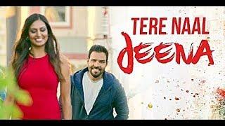 Tere Naal Jeena (Full Song) Kaler Kanth   Jassi   - YouTube