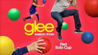 Red Solo Cup - Glee [High Quality Mp3 Full Studio] [Complete]