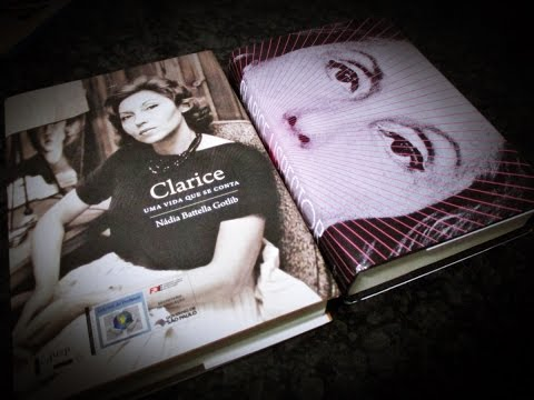 Clarice: Uma vida que se conta + Todos os Contos