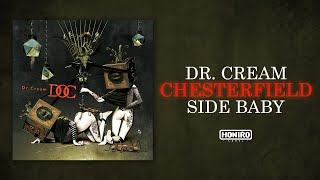 DR.CREAM Ft. SIDE BABY - CHESTERFIELD ( LYRIC VIDEO )