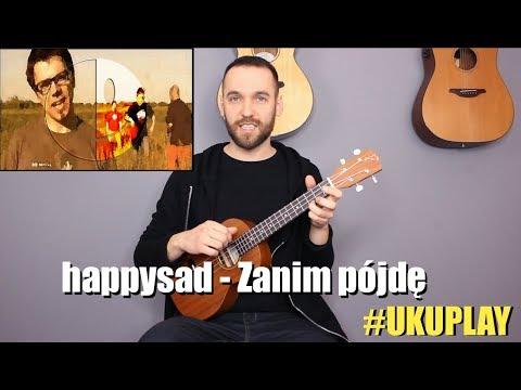 Zanim Pojde Happysad Tekst Piosenki I Chwyty Na Gitare