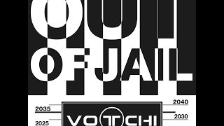 Video Votchi - Out Of Jail (Out Of Jail 2015)