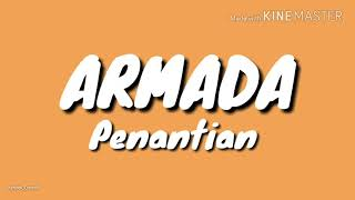 ARMADA - Penantian (lirik)