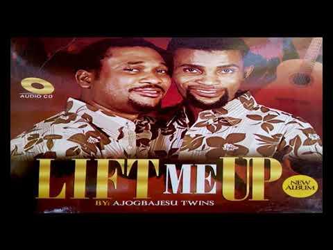 Ajogbajesu Twins LATEST |  Lift Me Up