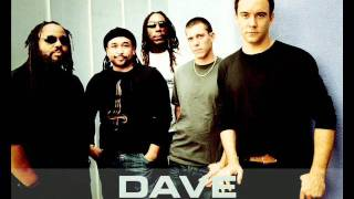 Dave Matthews Band - What would you say