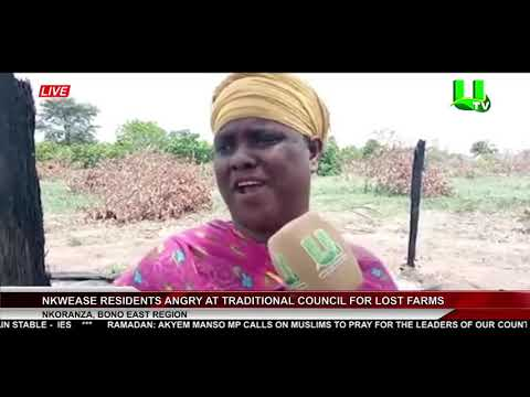 Nkwease Residents Angry At Traditional Council For Lost Farms