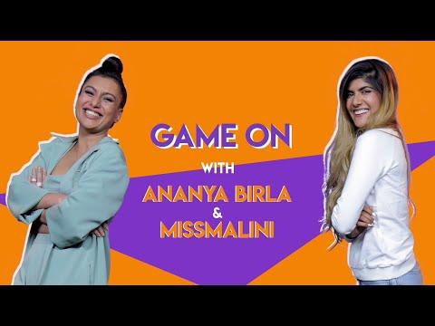 GAME ON with Ananya Birla & MissMalini