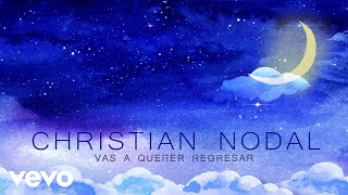 Christian Nodal - Vas A Querer Regresar (Lyric Video)