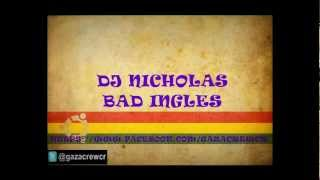 DJ Nicholas - Bad English