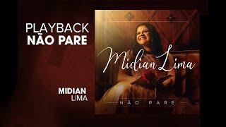 Não Pare   Playback Com Letra   Midian Lima