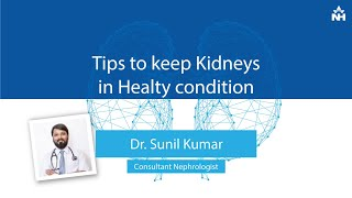 How to Keep Kidneys in Healthy Condition? | Dr.Sunil Kumar - Download this Video in MP3, M4A, WEBM, MP4, 3GP