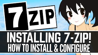How to Install 7-ZIP for Extracting zip/rar/7z Files and More! (2021)